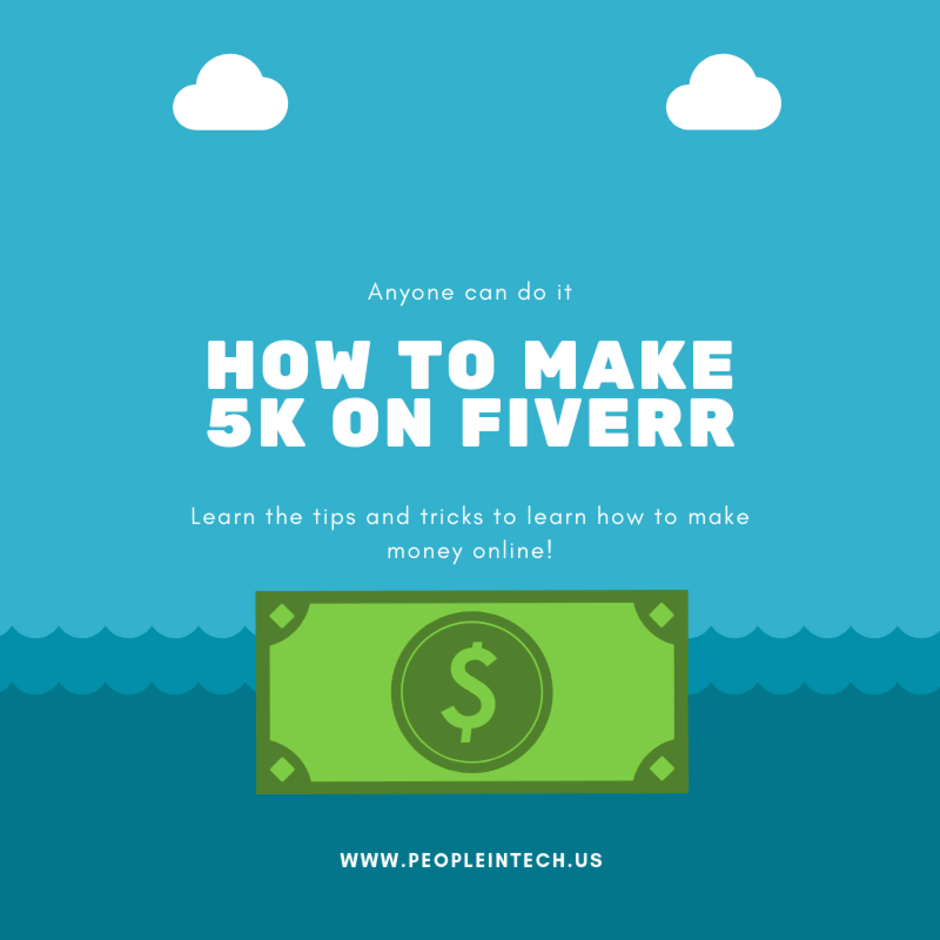 How to make 5K on Fiverr - 08/14/19
