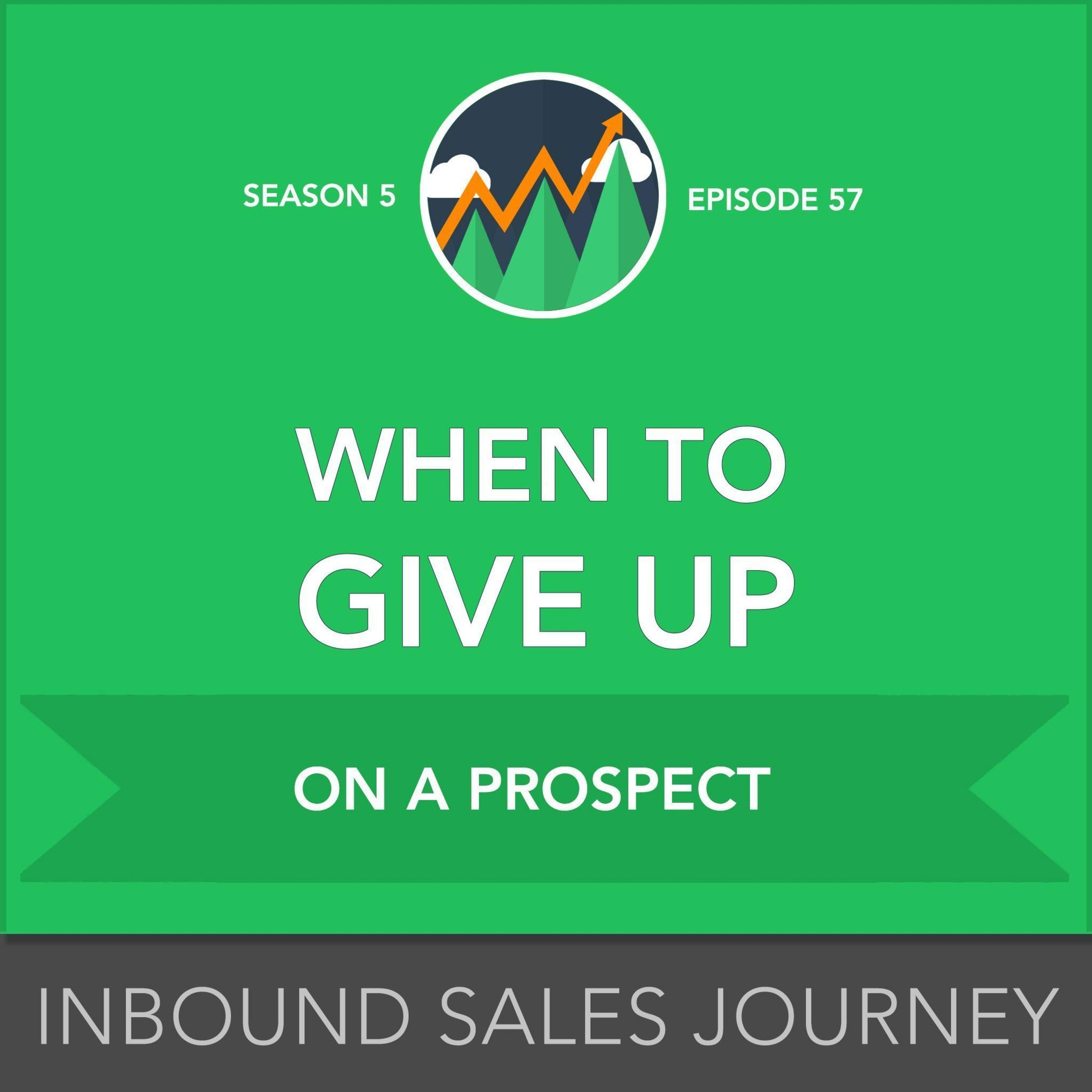 When to Give Up on a Prospect