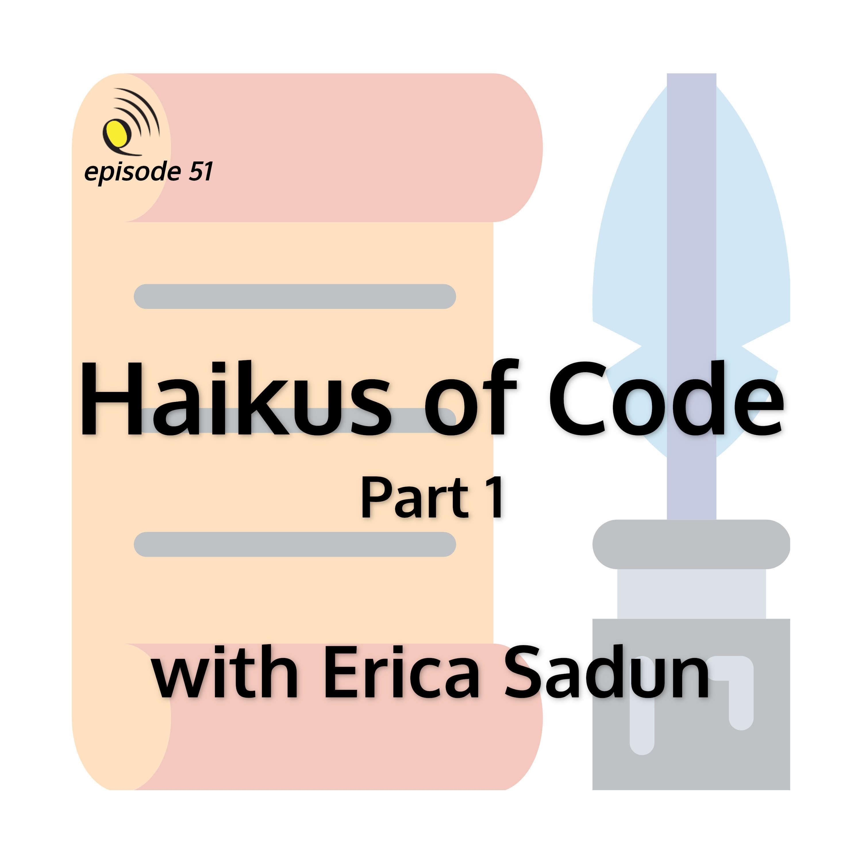 Haikus of Code with Erica Sadun - Part 1