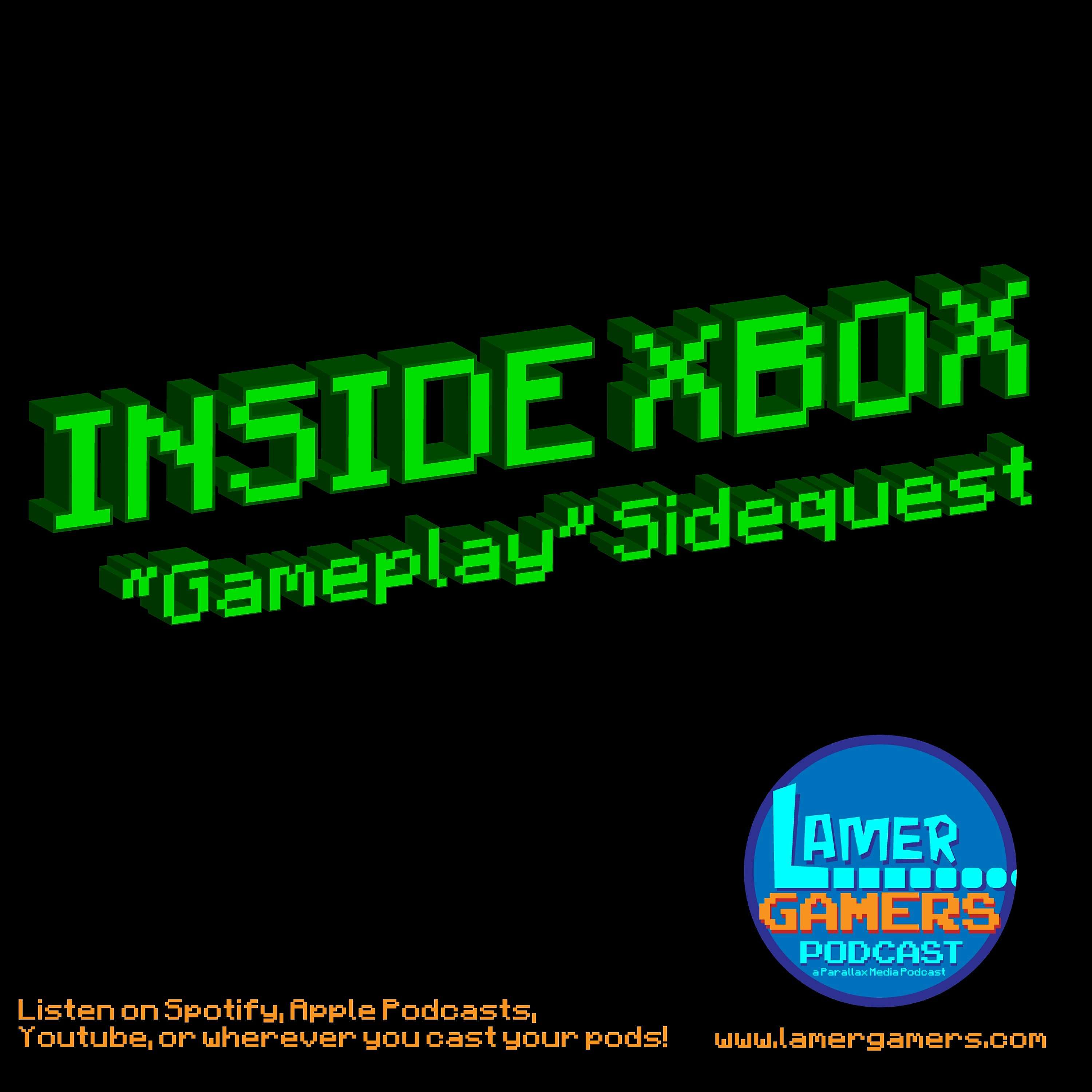 Inside Xbox Series X - Gameplay? Sidequest Edition