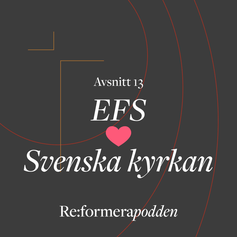 Avsnitt 13 –EFS ❤︎ Svenska kyrkan