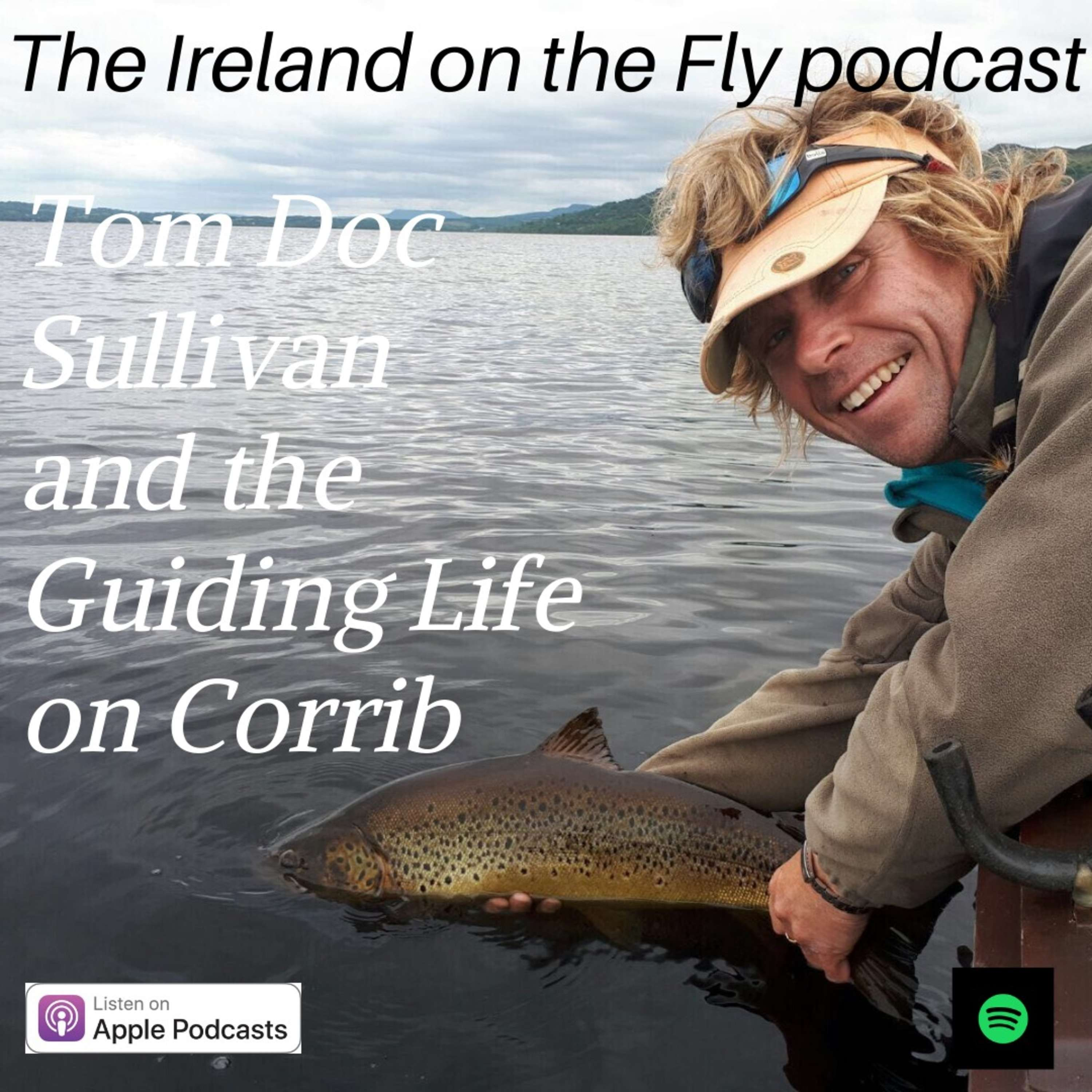 Tom Doc Sullivan and the Guiding Life on Corrib