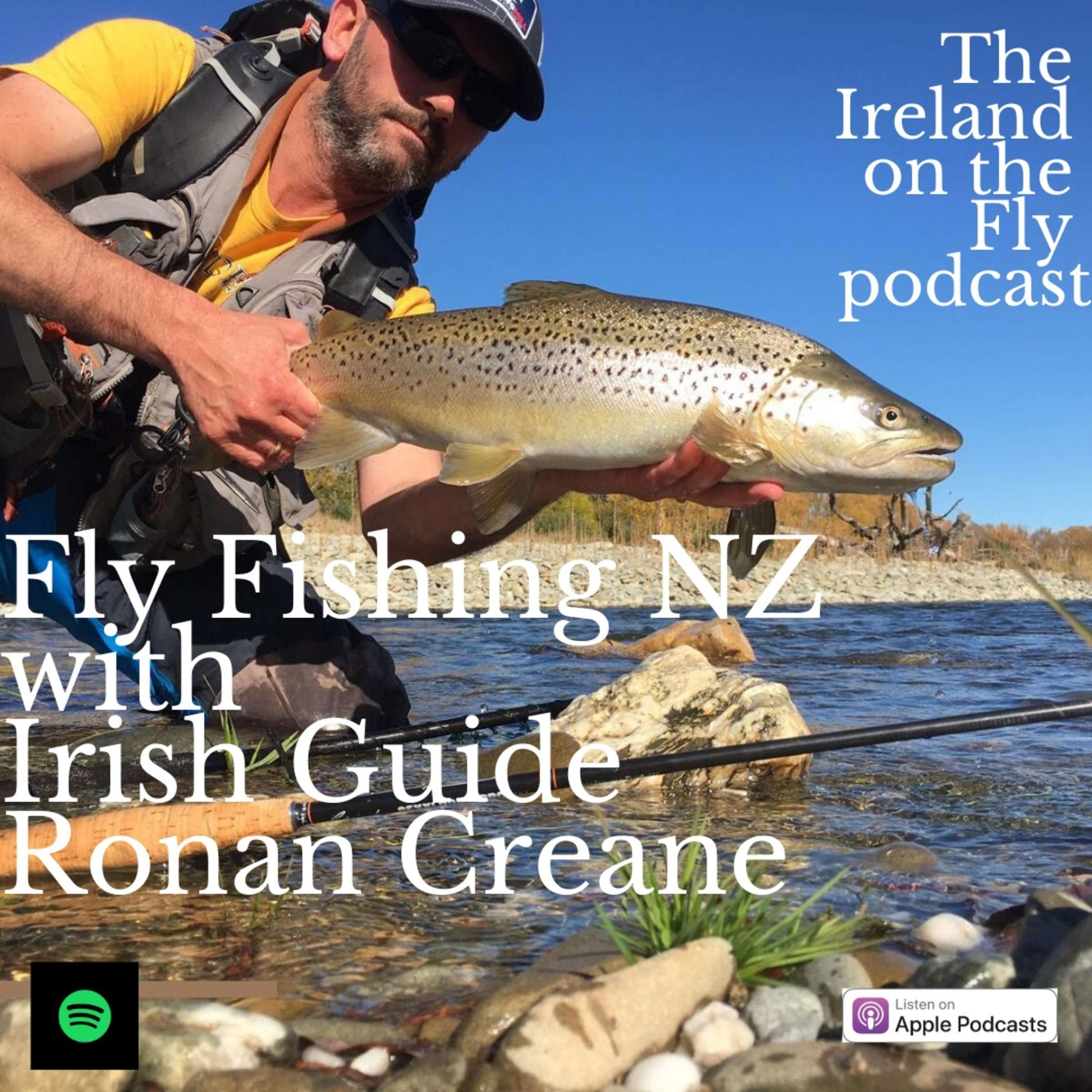 Fly Fishing New Zealand with Irish guide Ronan Creane