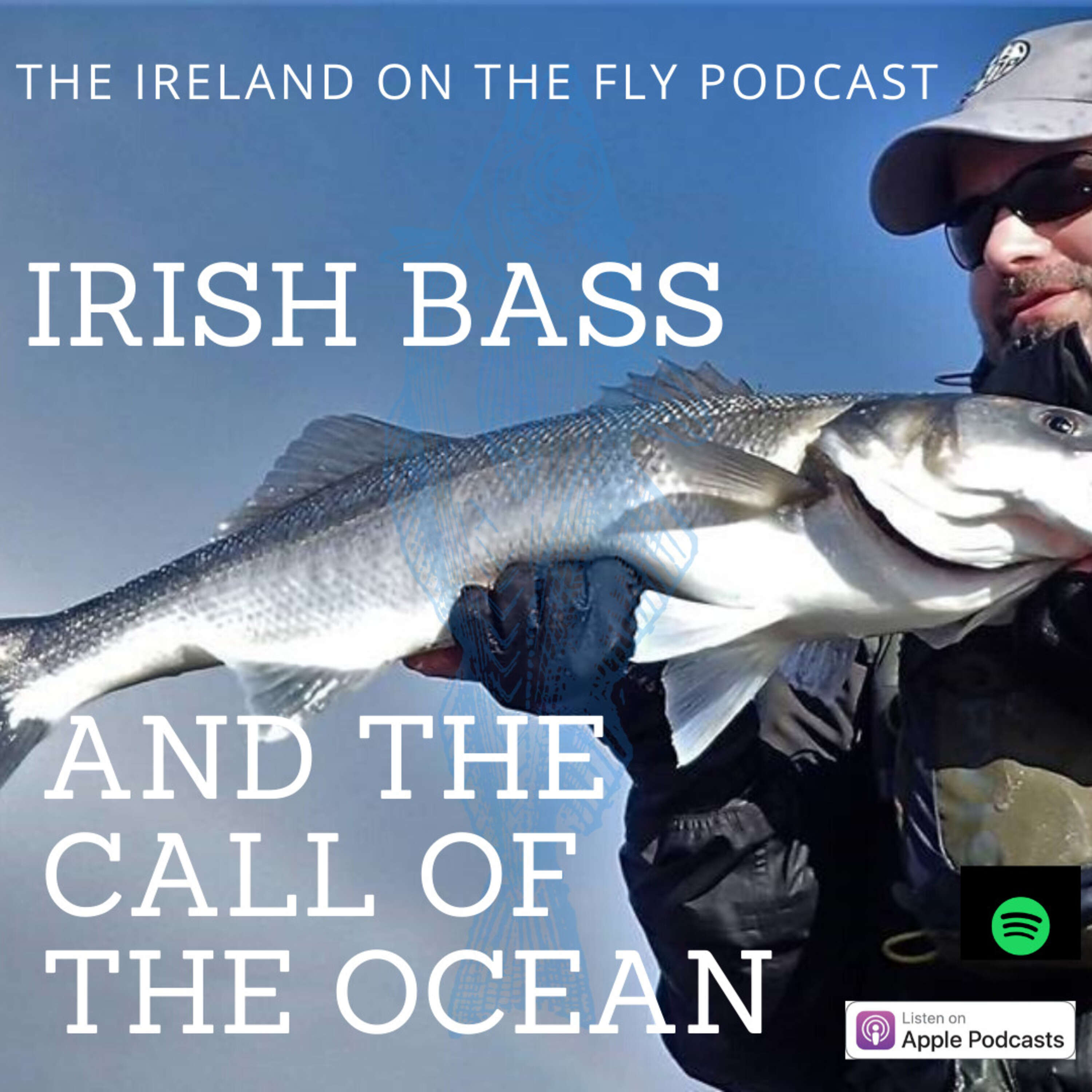 Irish Bass and the Call of the Ocean