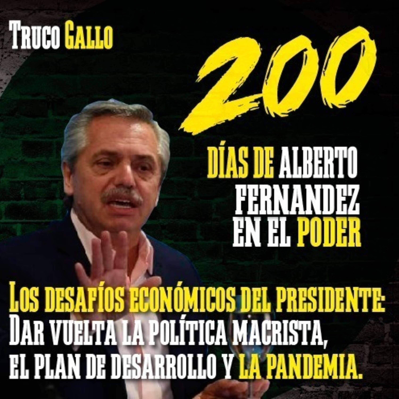 200 días de Alberto Fernández en el poder: los 3 desafíos económicos