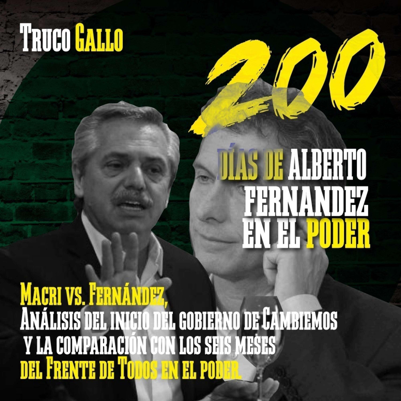 Macri vs. Fernández: repaso de los 200 días de gestión