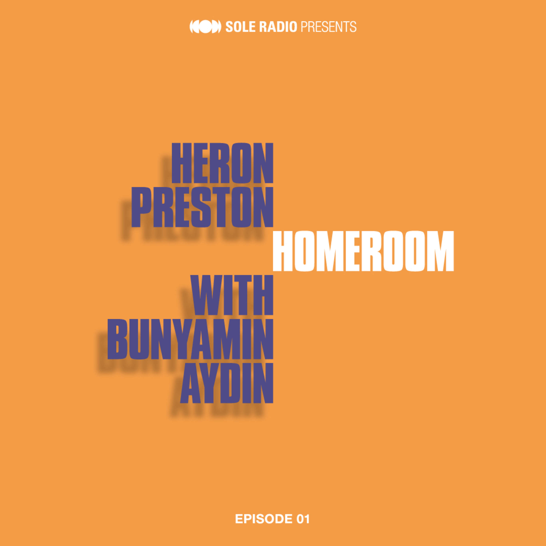 Ep 01: Heron Preston