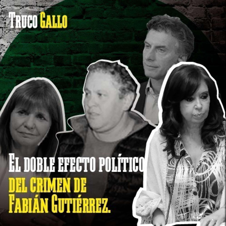 El doble efecto político del crimen de Fabián Gutiérrez