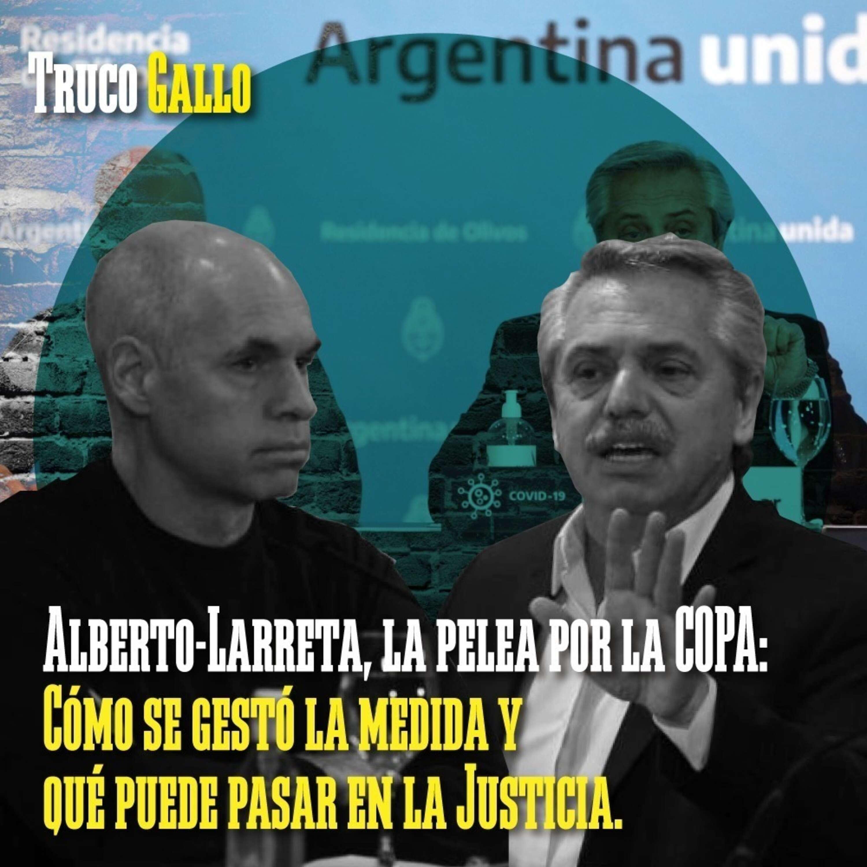 Alberto-Larreta: la pelea por la Copa