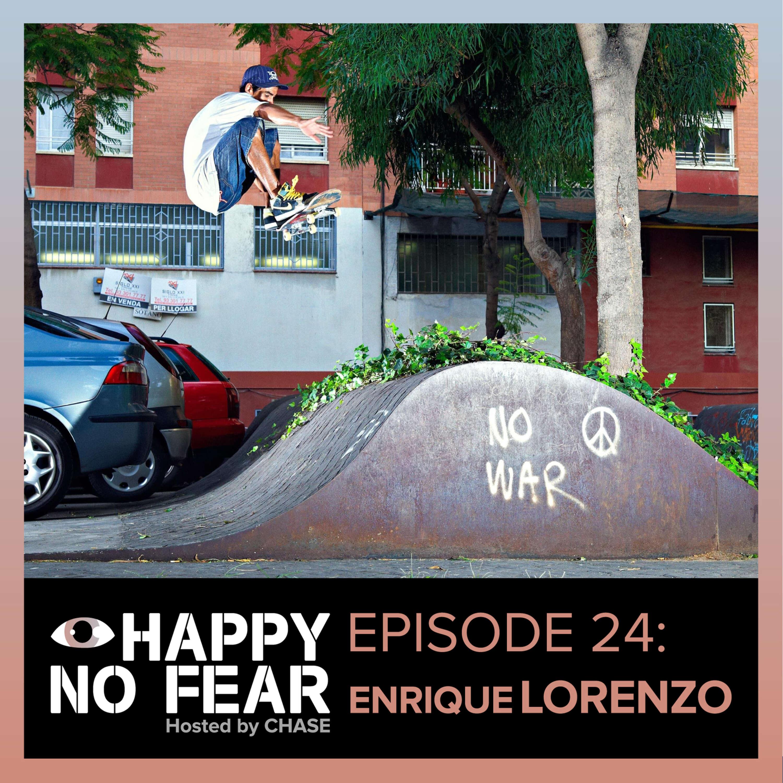 Episode 24: Enrique Lorenzo