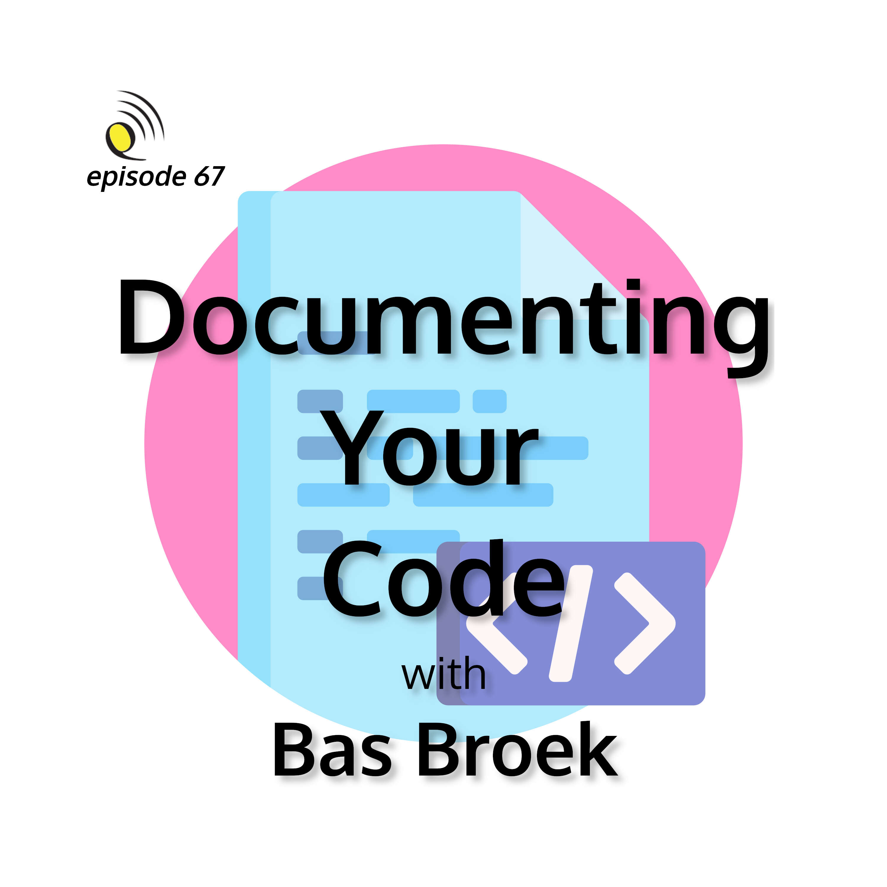 Documenting Your Code with Bas Broek