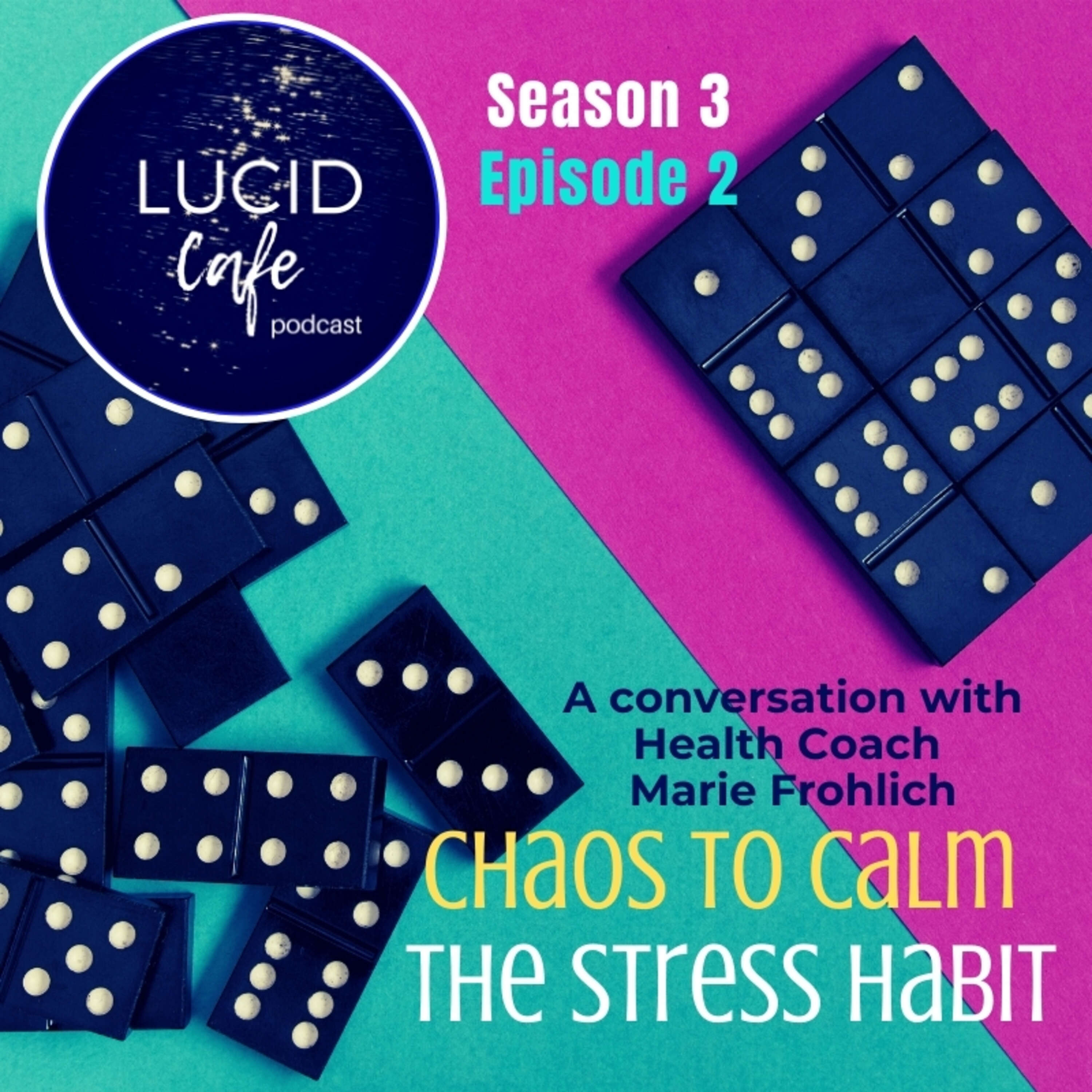 Chaos to Calm: The Stress Habit