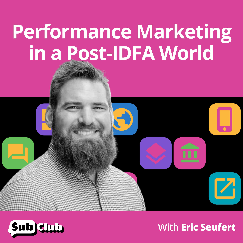 Eric Seufert, Rovio - Performance Marketing in a Post-IDFA World