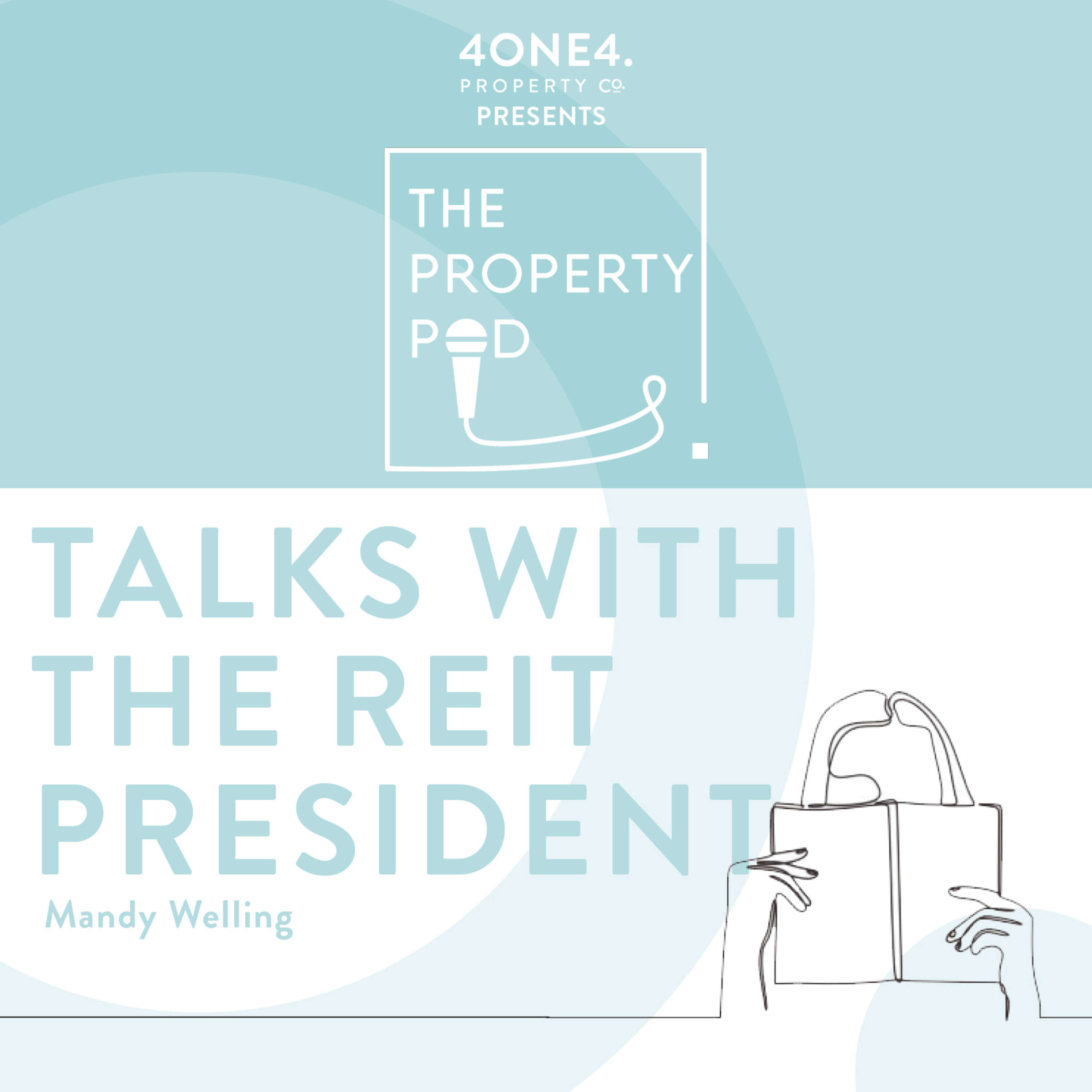 Talks with the REIT President (Mandy Welling)