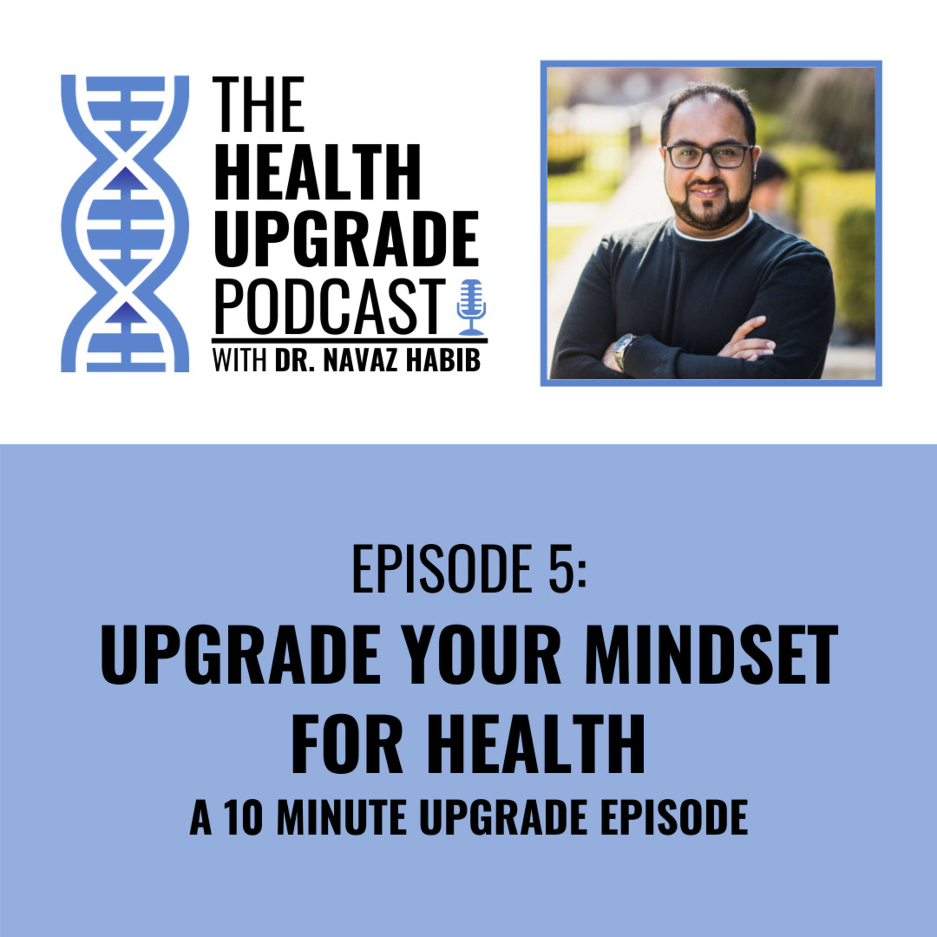 Upgrade your mindset for health