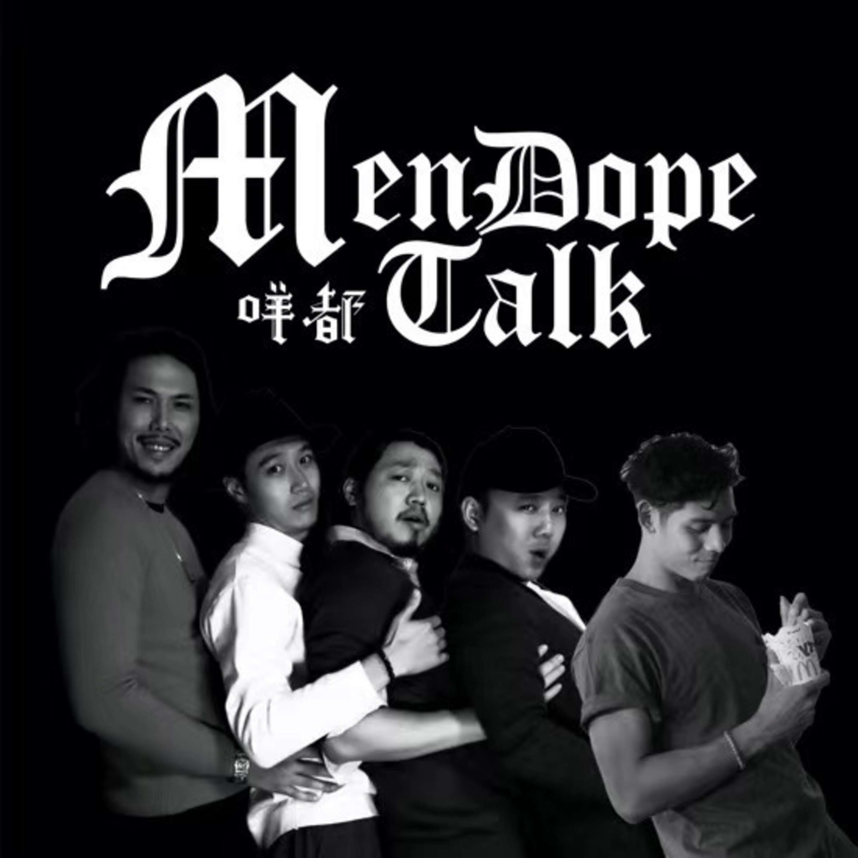 【Men Dope Talk 咩都Talk】S1 E5 主題:2021大事展望|微辣Manner