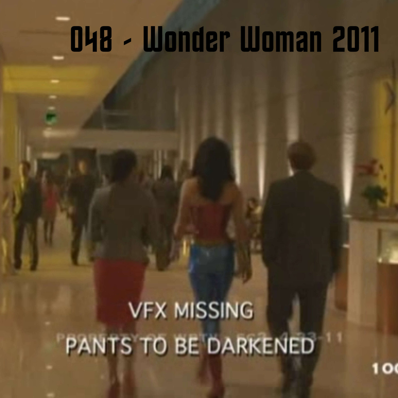 Episode 048 - Wonder Woman 2011