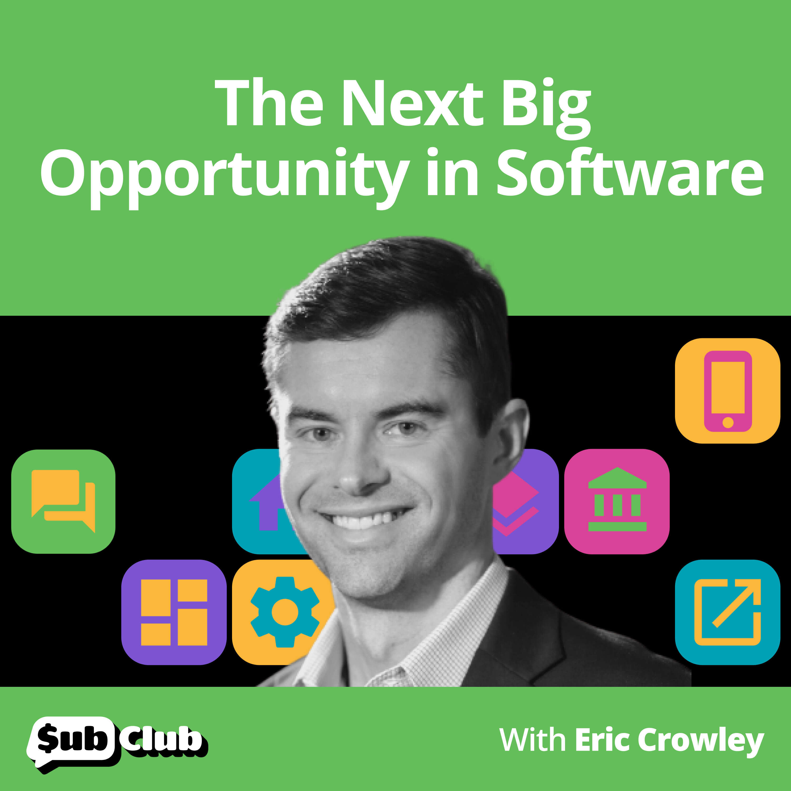 Eric Crowley, GP Bullhound - The Next Big Opportunity in Software