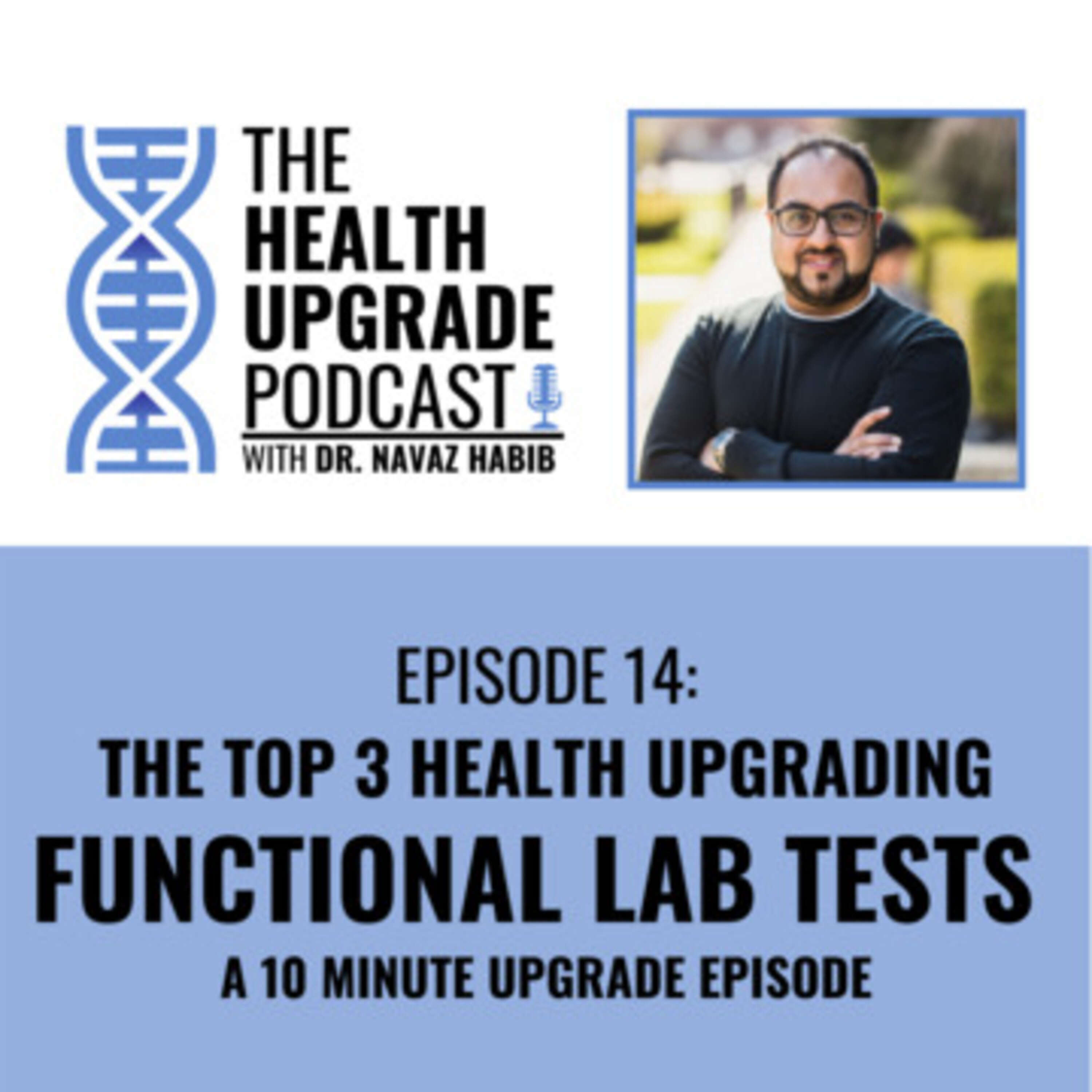 The top 3 Health Upgrading Functional Lab tests