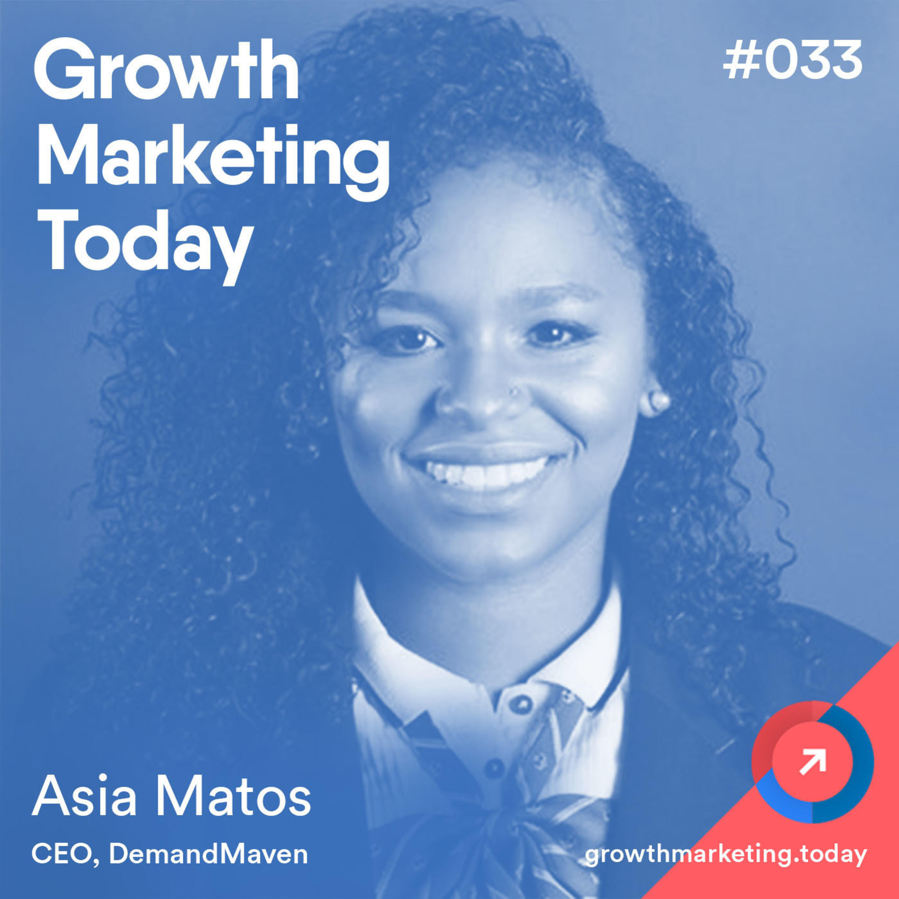 GMT033: Getting To $100K MRR The Lean Way - Asia Matos