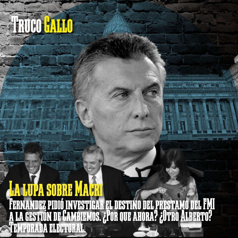 La lupa sobre Macri