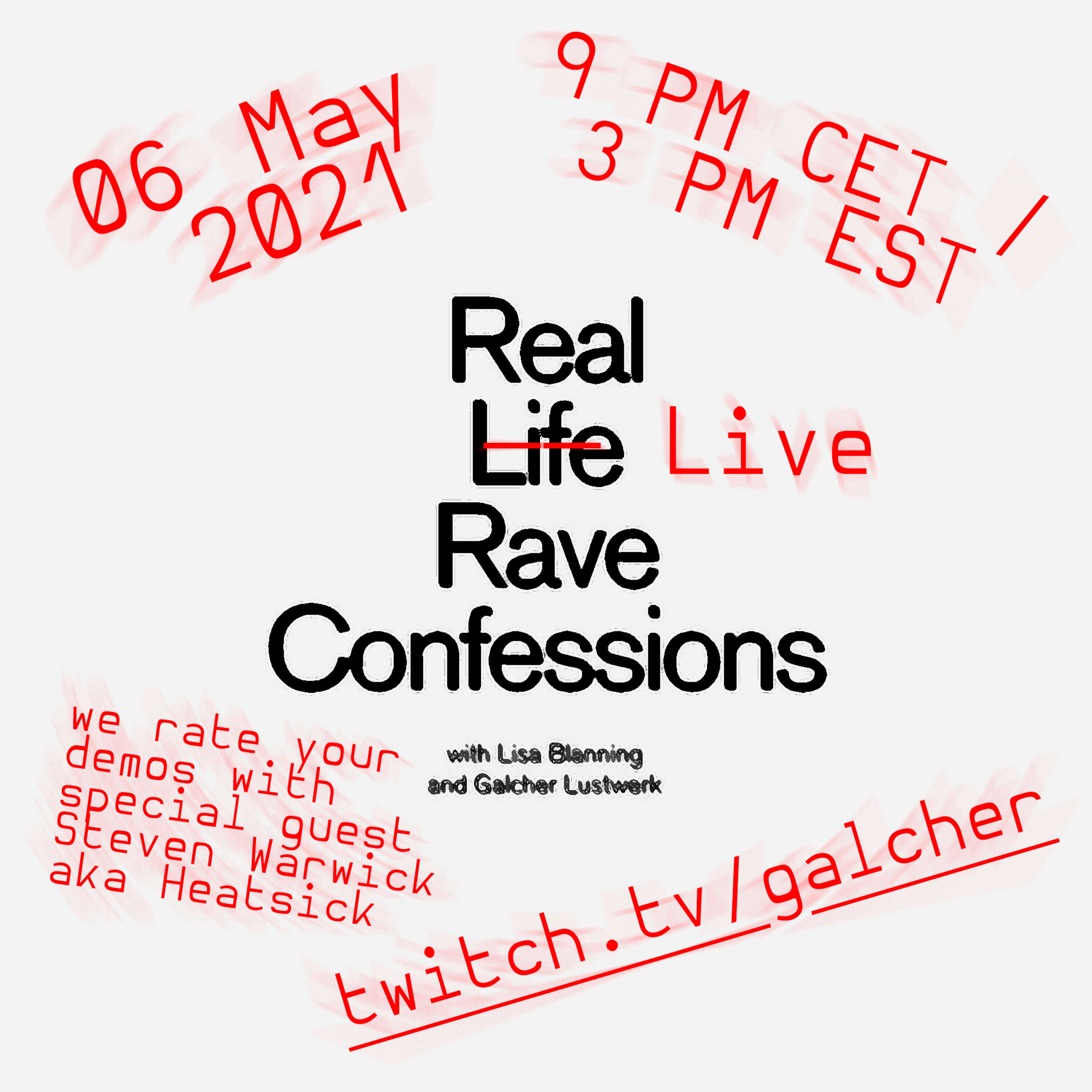 Trailer: Real Life Rave Confessions with special guest Steve Warwick