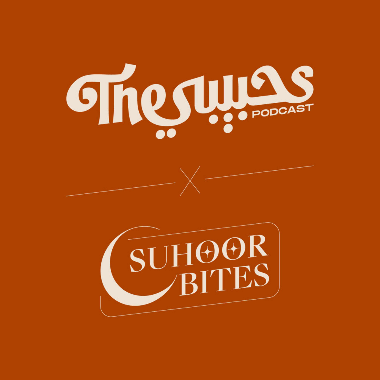 Suhoor Bites #24 - Global Iftars
