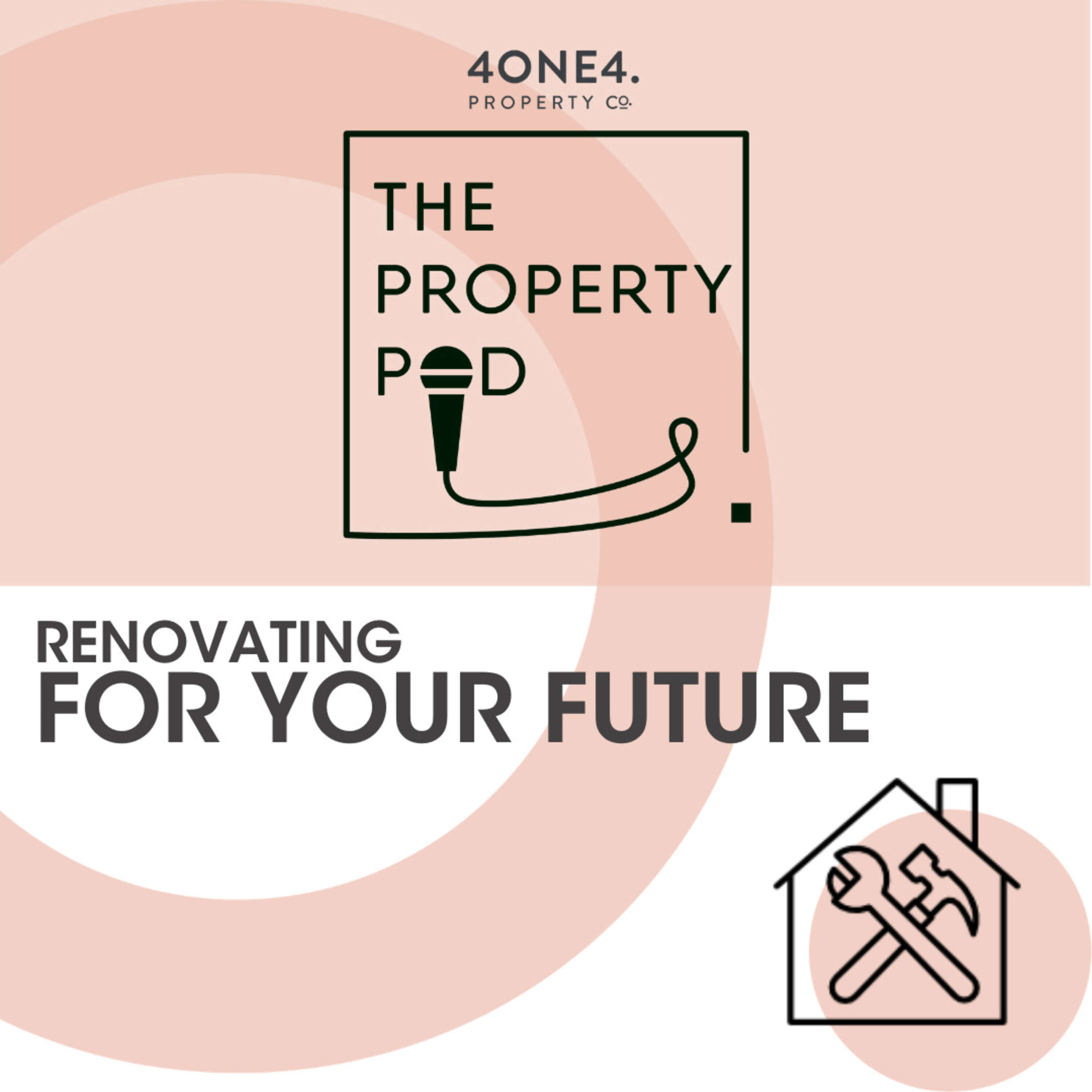 Renovating for your future