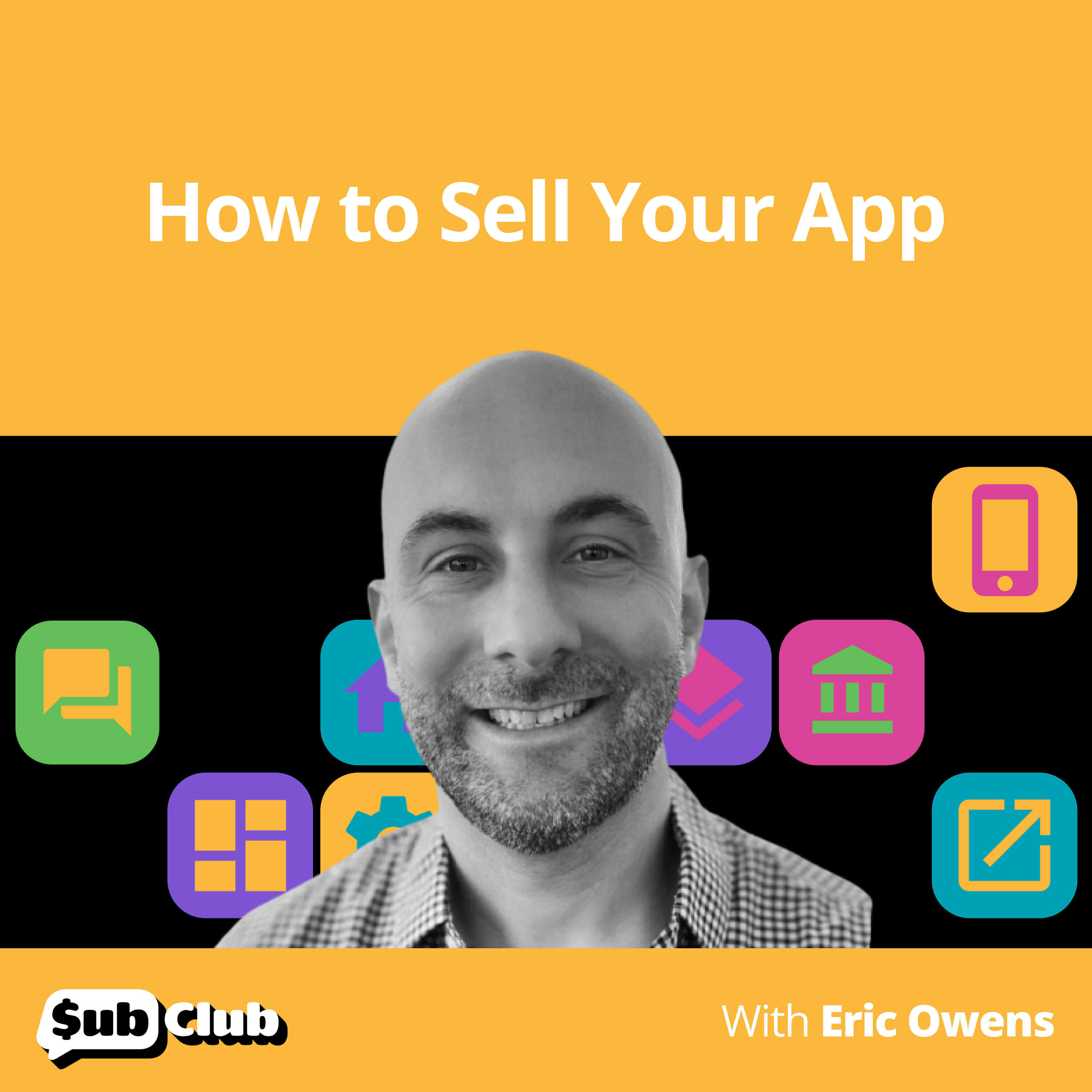 Eric Owens, App Business Brokers — How to Sell Your App