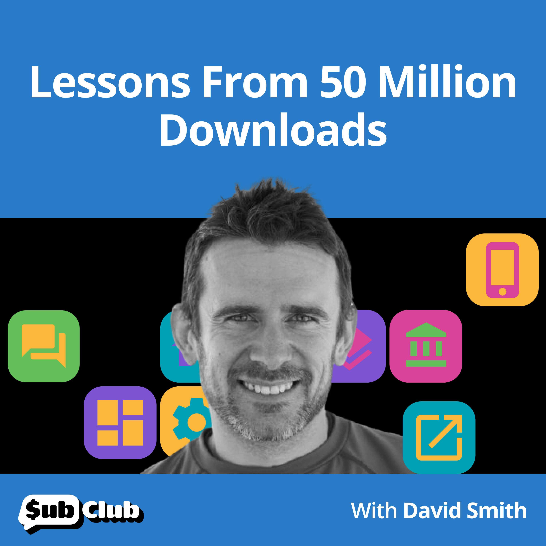 David Smith, Widgetsmith - Lessons From 50 Million Downloads
