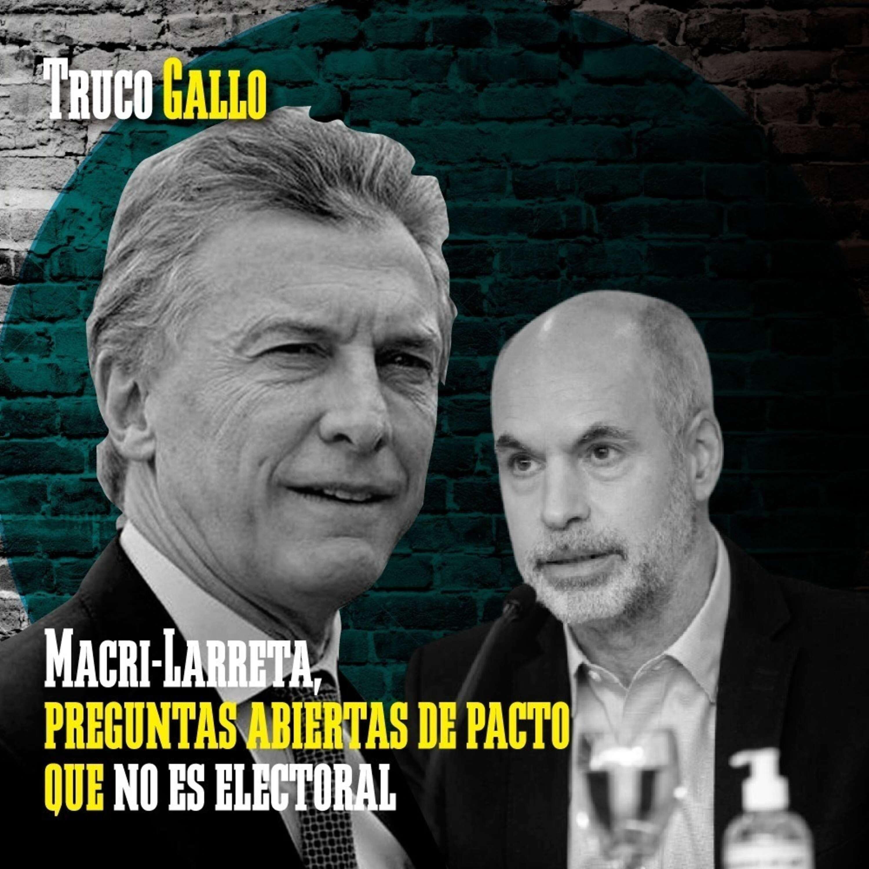 Macri-Larreta, preguntas abiertas de pacto que no es electoral.