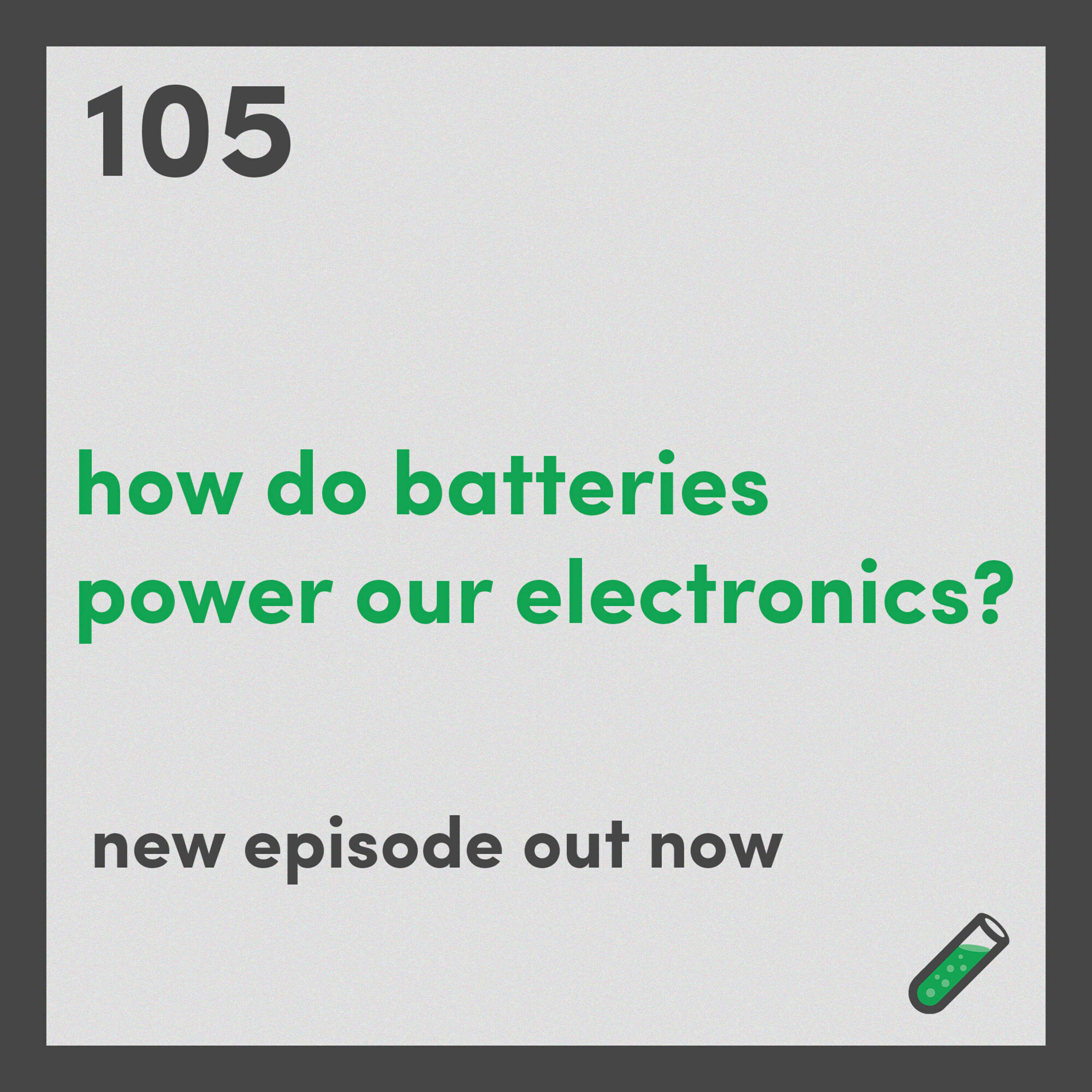 How do batteries power our electronics?