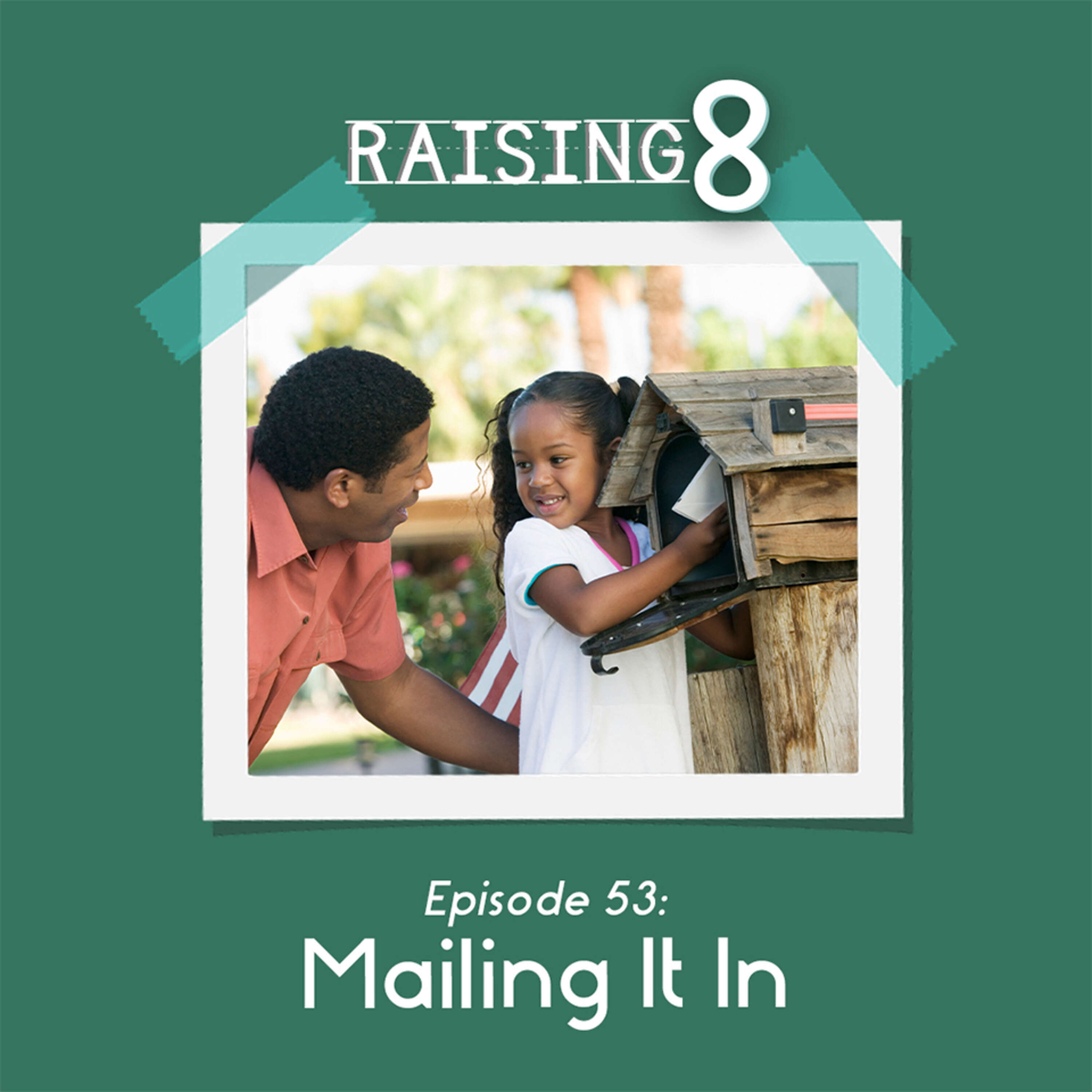 Episode 53: Mailing It In