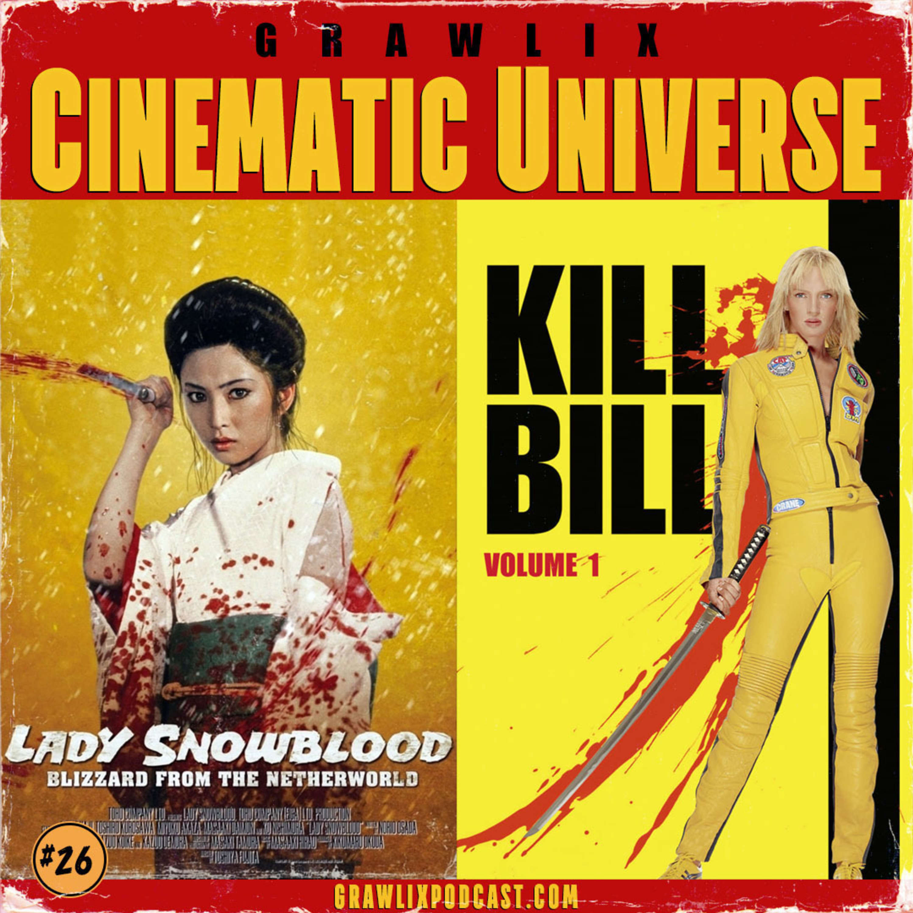 Lady Snowblood & Kill Bill Vol. 1