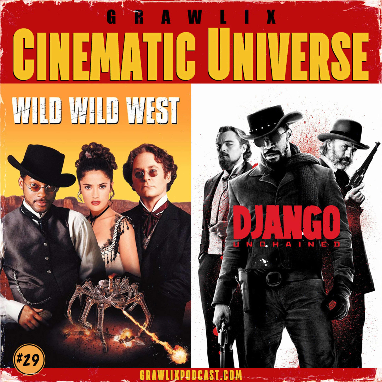 GCU #29: Wild Wild West & Django Unchained