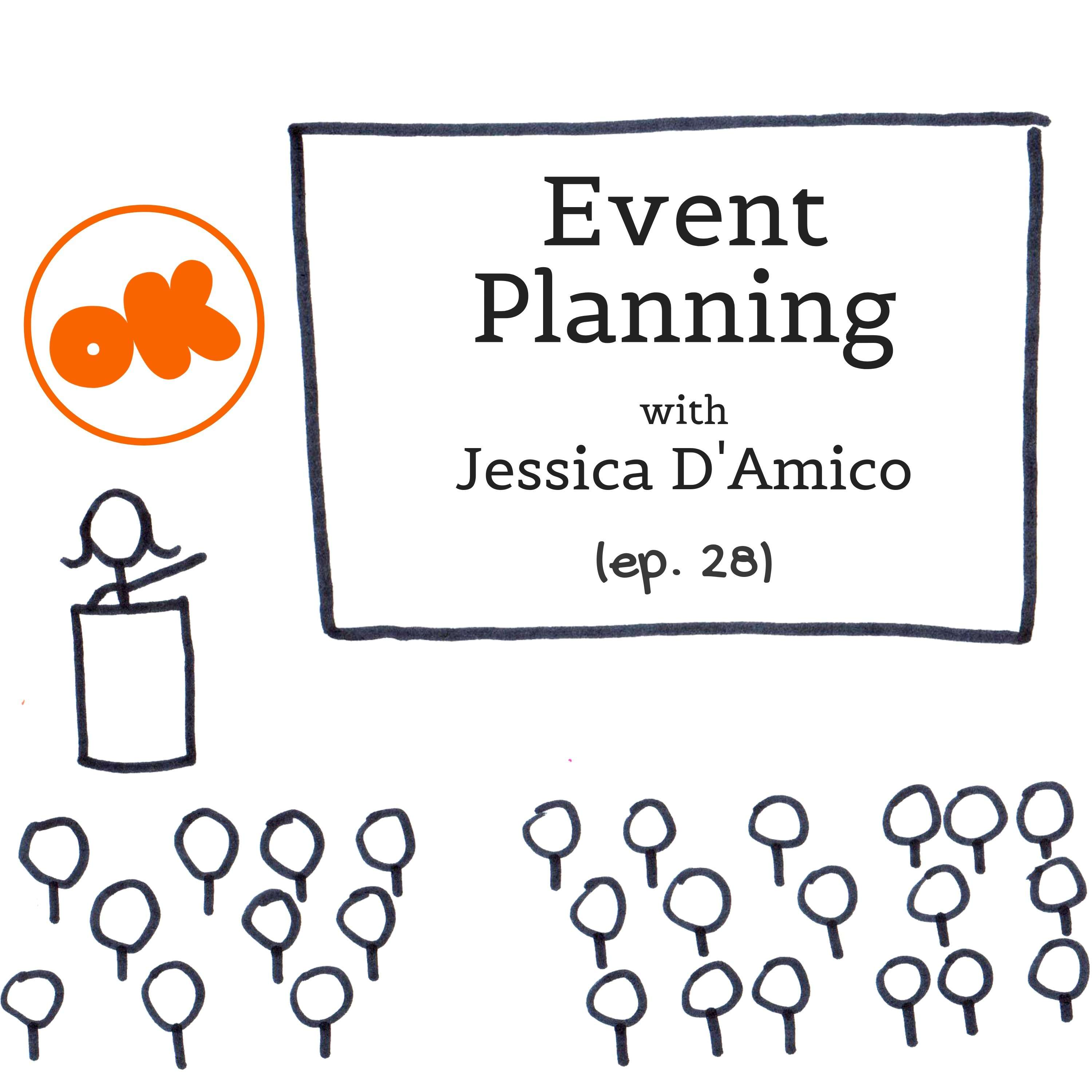 028. Event Planning with Jessica D'Amico