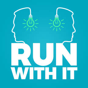 Run With It - Business Ideas from Successful Entrepreneurs