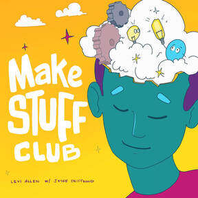 Make Stuff Club