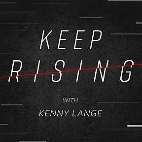 Keep Rising with Kenny Lange