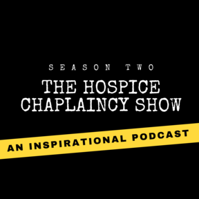 The Hospice Chaplaincy Show with Saul Ebema