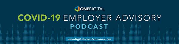 OneDigital COVID-19 Employer Advisory