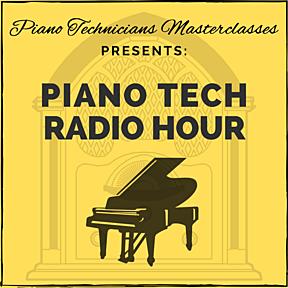 Piano Tech Radio Hour