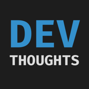 Dev Thoughts