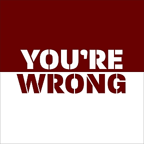 You're Wrong