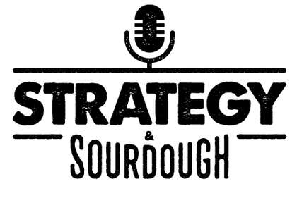 Strategy & Sourdough