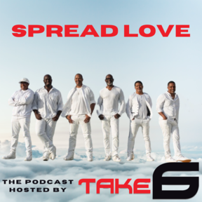 Spread Love Podcast
