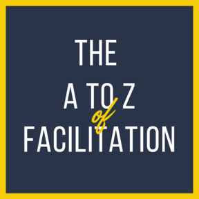 The A to Z of Facilitation