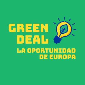 Green Deal. La oportunidad de Europa