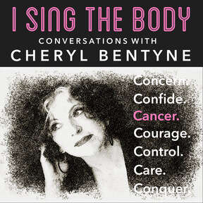 I Sing The Body - Conversations with Cheryl Bentyne