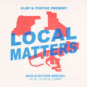 Local Matters: 2020 Election Special